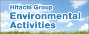 Hitachi Group Environmental Activities