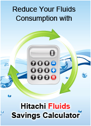 Reduce your fluid consumption with Hitachi Fluids Saving Calculator