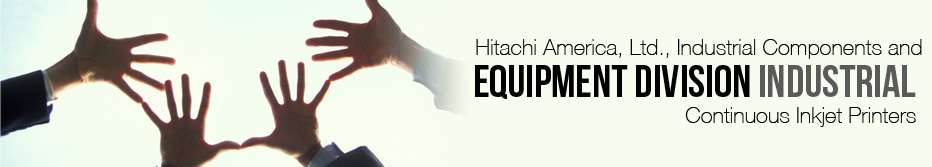 Industrial Continuous Printers Distributors Latin America  - ICED : Hitachi America, Ltd.