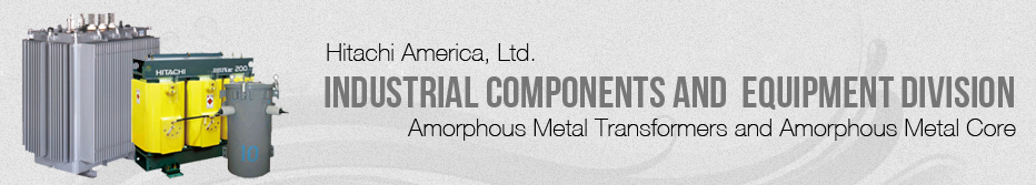 Hitachi Amorphous Metal Transformers