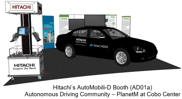 Hitachi's AutoMobili-D Booth (AD01a) Autonomous Driving Community – PlanetM at Cobo Center
