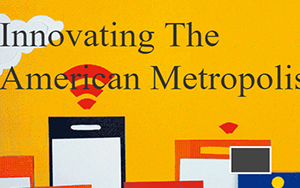 Innovating the American Metropolis