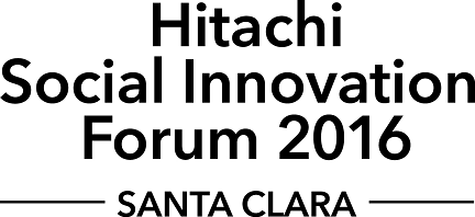 Hitachi Social Innovation Forum 2016, Santa Clara